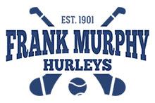Frank Murphy Hurleys - Est. 1901